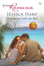 Honeymoon with the Boss by Jessica Hart