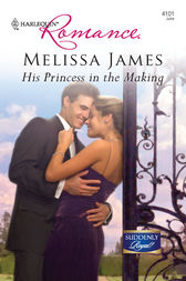 His Princess in the Making by Melissa James