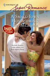 A Small-Town Homecoming by Terry McLaughlin