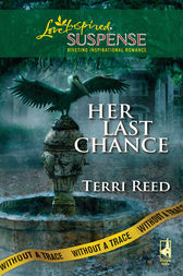 Her Last Chance by Terri Reed