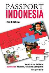 Passport Indonesia by Gregory J. Cole