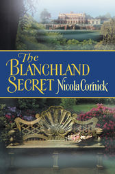 The Blanchland Secret by Nicola Cornick
