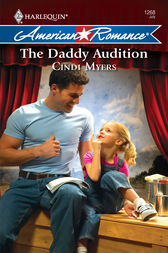 The Daddy Audition by Cindi Myers