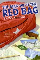 The Man with the Red Bag by Eve Bunting