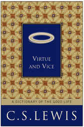 Virtue and Vice by C. S. Lewis