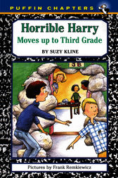 Horrible Harry Moves up to the Third Grade by Suzy Kline