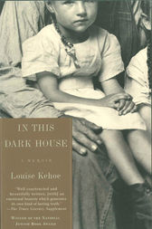 In This Dark House by Louise Kehoe