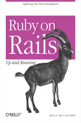 Ruby on Rails: Up and Running by Bruce Tate