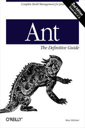 Ant: The Definitive Guide by Steve Holzner
