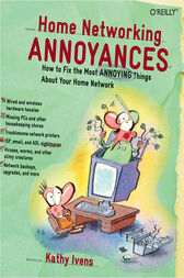 Home Networking Annoyances by Kathy Ivens