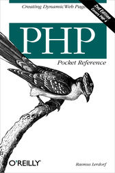 PHP Pocket Reference by Rasmus Lerdorf