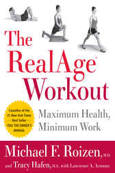 The RealAge(R) Workout by Michael F. Roizen