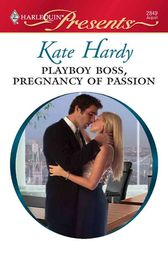 Playboy Boss, Pregnancy of Passion by Kate Hardy