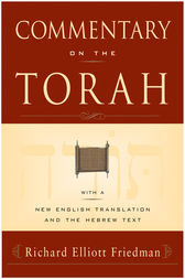 Commentary on the Torah by Richard Elliott Friedman