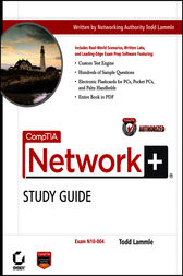 CompTIA Network+ Study Guide by Todd Lammle