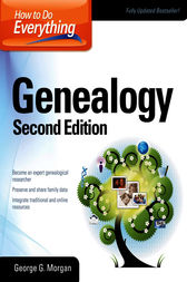 How to Do Everything Genealogy by George G. Morgan