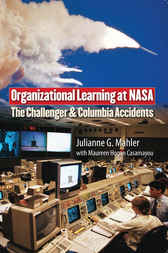 Organizational Learning at NASA by Julianne G. Mahler