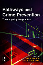 Pathways and Crime Prevention by Alan France