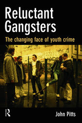 Reluctant Gangsters by John Pitts