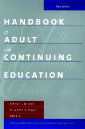 Handbook of Adult and Continuing Education by Arthur L. Wilson
