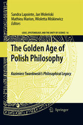 The Golden Age of Polish Philosophy by Sandra Lapointe