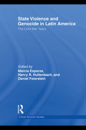 State Violence and Genocide in Latin America by Marcia Esparza