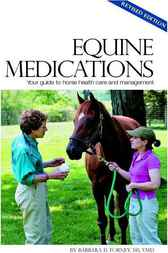 Understanding Equine Medications by Barbara Forney