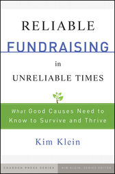 Reliable Fundraising in Unreliable Times by Kim Klein