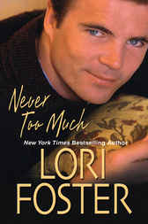 Never Too Much by Lori Foster