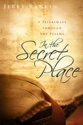 In the Secret Place by Jerry Rankin