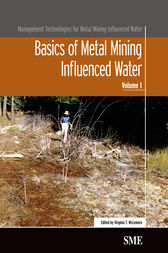 Basics of Metal Mining Influenced Water by Virginia T. McLemore
