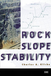 Rock Slope Stability by Charles A. Kliche