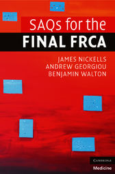 SAQs for the Final FRCA by James Nickells