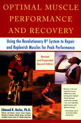Optimal Muscle Performance and Recovery by Edmund R. Burke
