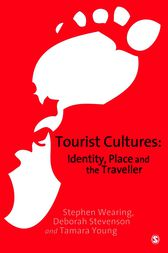 Tourist Cultures by Stephen Wearing