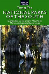 Touring the National Parks of the South by Larry Ludmer