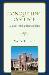 Conquering College by Victor Cahn