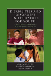 Disabilities and Disorders in Literature for Youth by Alice Crosetto