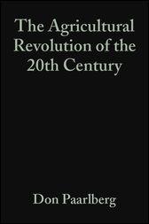 The Agricultural Revolution of the 20th Century by Don Paarlberg