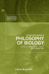 Contemporary Debates in Philosophy of Biology by Francisco J. Ayala