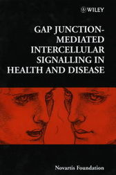 Gap Junction-Mediated Intercellular Signalling in Health and Disease by Gail Cardew