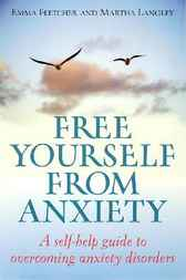 Free Yourself from Anxiety by Emma Fletcher