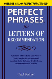 Perfect Phrases for Letters of Recommendation by Paul Bodine