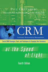CRM at the Speed of Light, Fourth Edition by Paul Greenberg