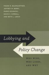 Lobbying and Policy Change by Frank R. Baumgartner