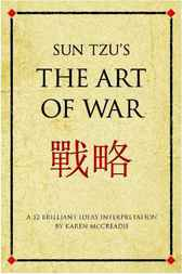 Sun Tzu's the Art of War by Karen McCreadie