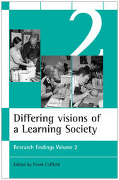 Differing visions of a Learning Society Vol 2 by Frank Coffield