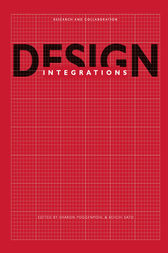 Design Integrations: Research and Collaboration by Sharon Poggenpohl
