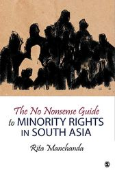 The No Nonsense Guide to Minority Rights in South Asia by Rita Manchanda