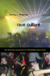 Rave Culture by Tammy Anderson